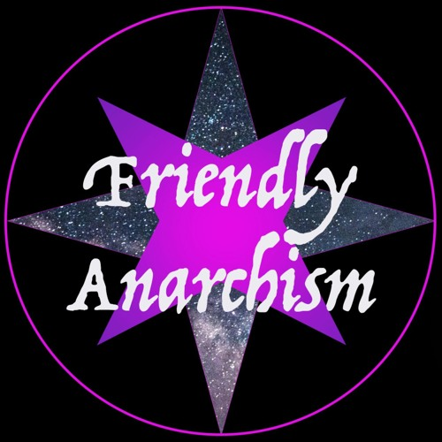 Friendly Anarchism's avatar