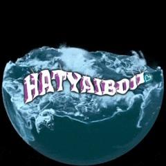 """""""HATYAIBOII"""""""