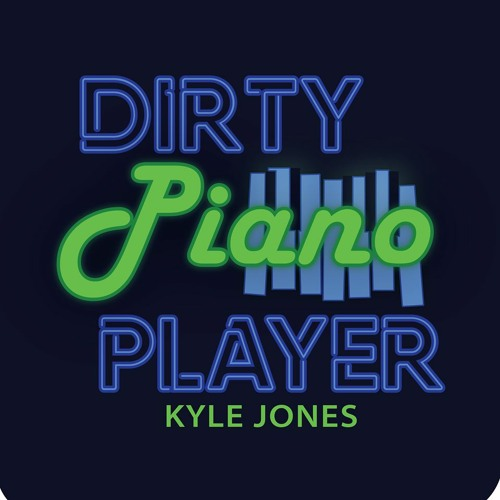 Dirty Piano Player's avatar