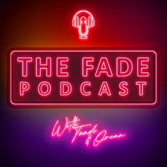 The Fade #169 - Don't F'Up My Board!