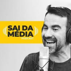 Sai da Média - Podcast