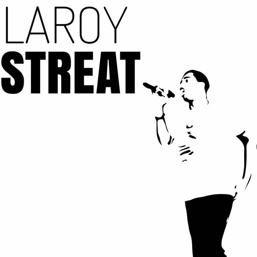 LaroyStreat's avatar