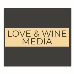 Love And Wine Media