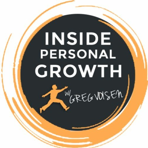 Inside Personal Growth with Greg Voisen's avatar