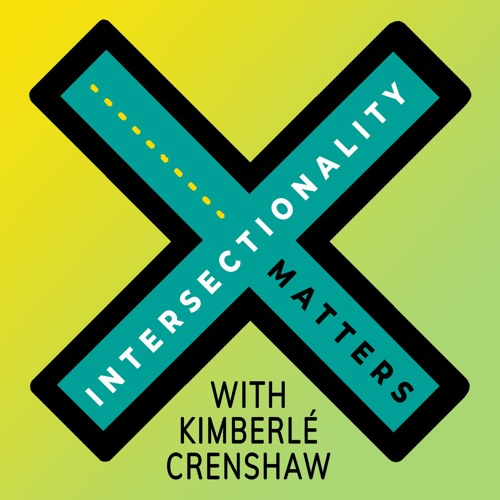 Intersectionality Matters with Kimberlé Crenshaw's avatar