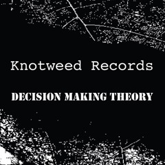 Knotweed Records and Decision Making Theory