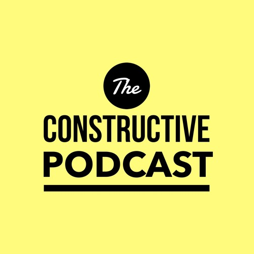 The Constructive Podcast's avatar