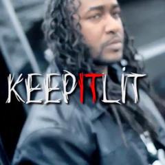keep it lit ent