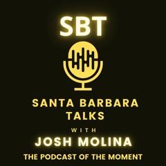 Santa Barbara Talks with JOSH MOLINA