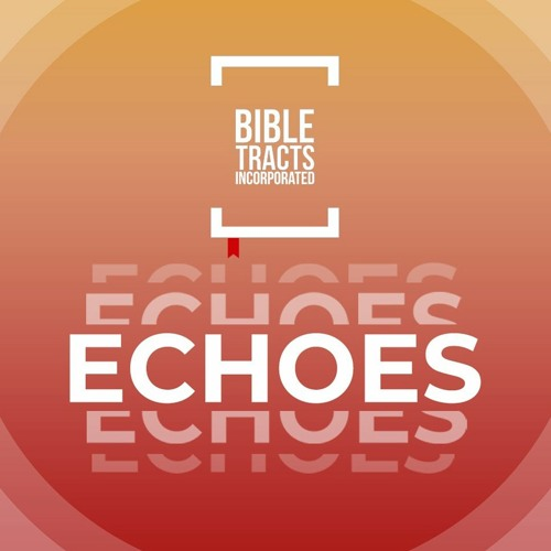 Bible Tract Echoes's avatar