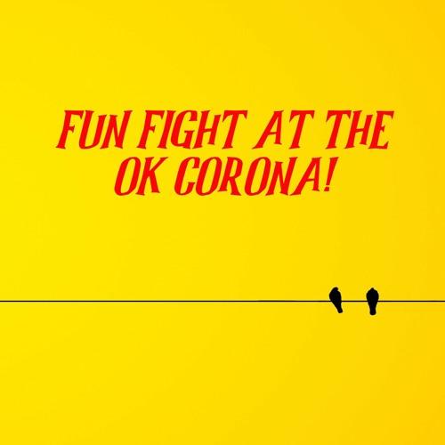Fun Fight @ the OK Corona's avatar
