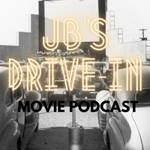 JB's Drive-In Movie Podcast's avatar