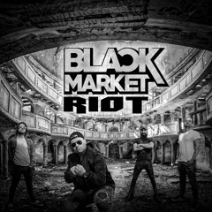 Black Market Riot