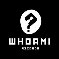 WHOAMI Records