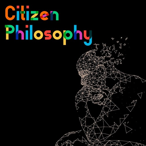 The Citizen Philosophy Podcast's avatar