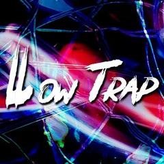 Low Trap