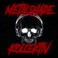 Metalshade Kollektiv 4