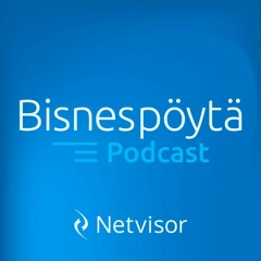 Bisnespöytä - podcast