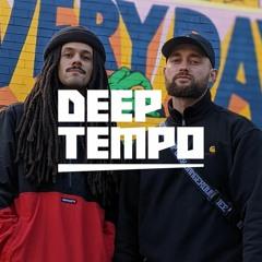 Deep Tempo
