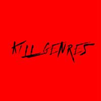 K1LL GENRES