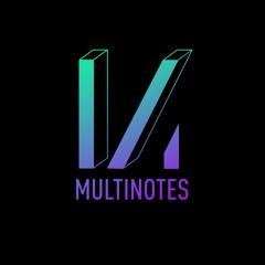 MULTINOTES