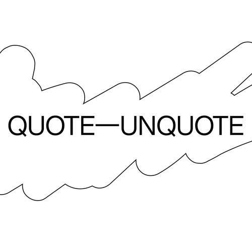 Quote—Unquote's avatar