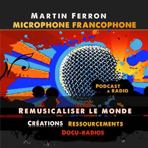 Martin Ferron - Remusicaliser le monde's avatar