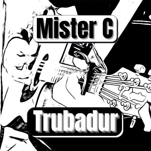 Mister C Trubadur's avatar