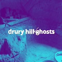 Drury Hill Ghosts