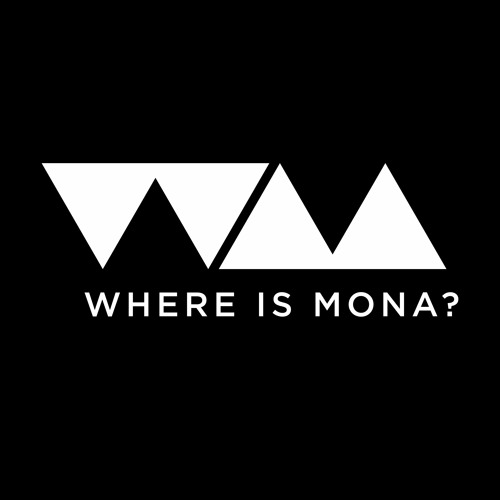 WHERE IS MONA?'s avatar