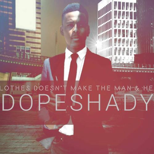 DopeShady | Free Listening on SoundCloud Image