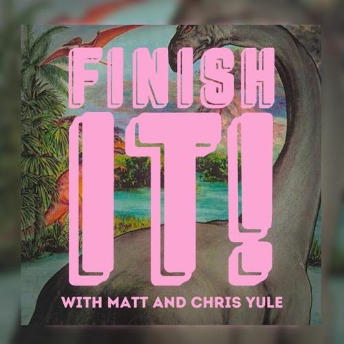 Finish It! Podcast's avatar