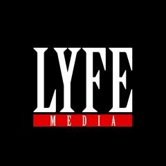 LYFE Media