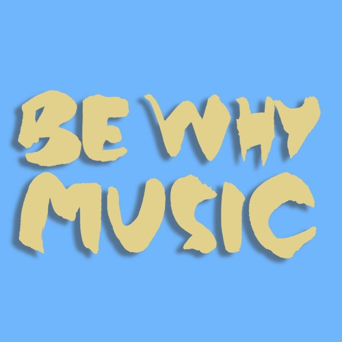 Be Why Music's avatar
