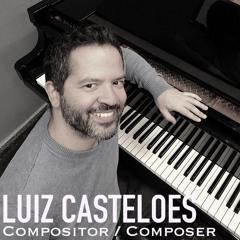 Luiz Castelões (Compositor / Composer)