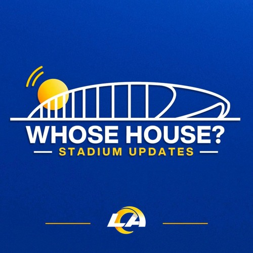 Whose House?: A LA Rams Podcast's avatar