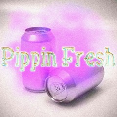 Pippin Fresh
