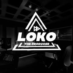 LOKO THE PRODUCER
