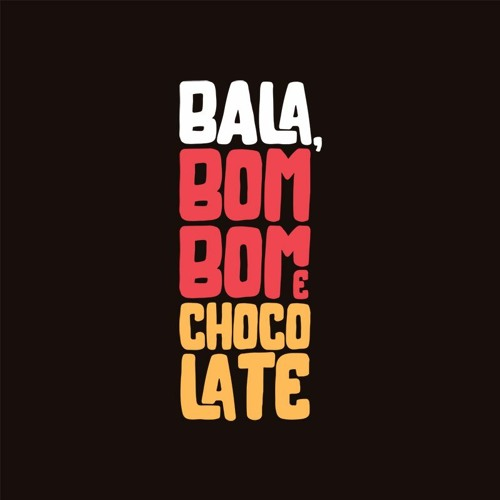 Bala, Bombom e Chocolate's avatar