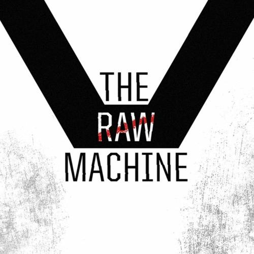 The Raw Machine's avatar