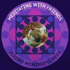 Meditating with Friends Episode #16 - Tom Barnes (Journalist/ Web Developer)