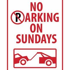 No Parking No Sundays