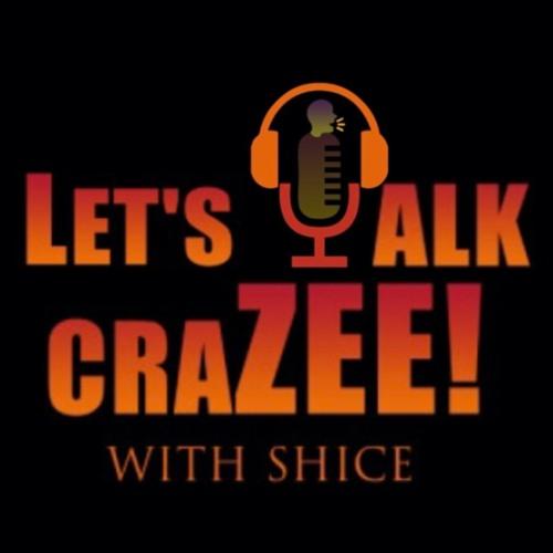 Let's Talk CraZee Podcast's avatar