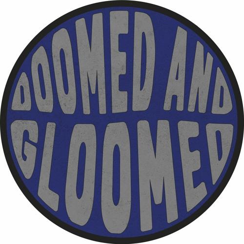 Doomed And Gloomed's avatar
