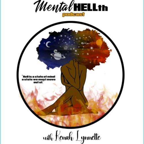 Mental HELLth with Kenah Lynnette's avatar