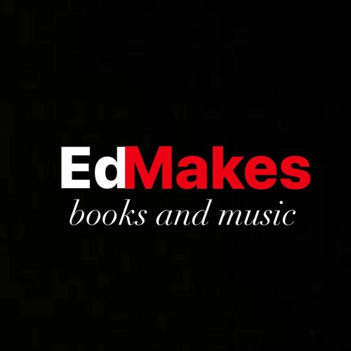 Ed Makes Books and Music's avatar