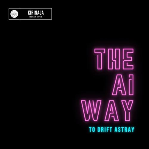 The AI Way to Drift Astray's avatar