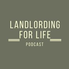 Landlording for Life Real Estate Podcast