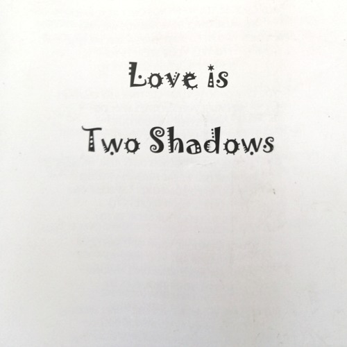 Love is Two Shadows's avatar