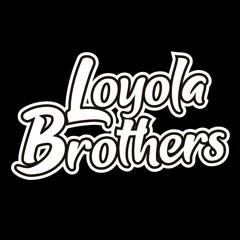 Loyola Brothers